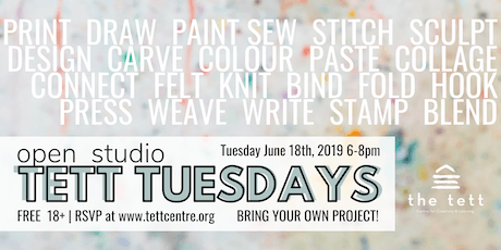 Tett Tuesday Open Studio - June 18 tickets