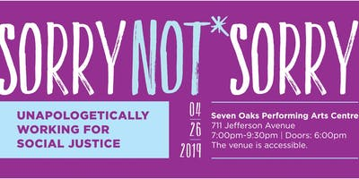 Sorry Not Sorry: Unapologetically Working for Social Justice