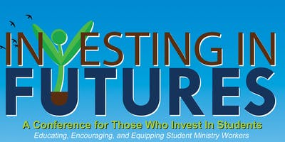 Investing In Futures 2019—InF19 (New track Home school/Christian Educators)