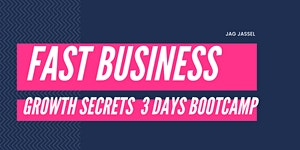 Fast Business Growth Bootcamp - 3 Days