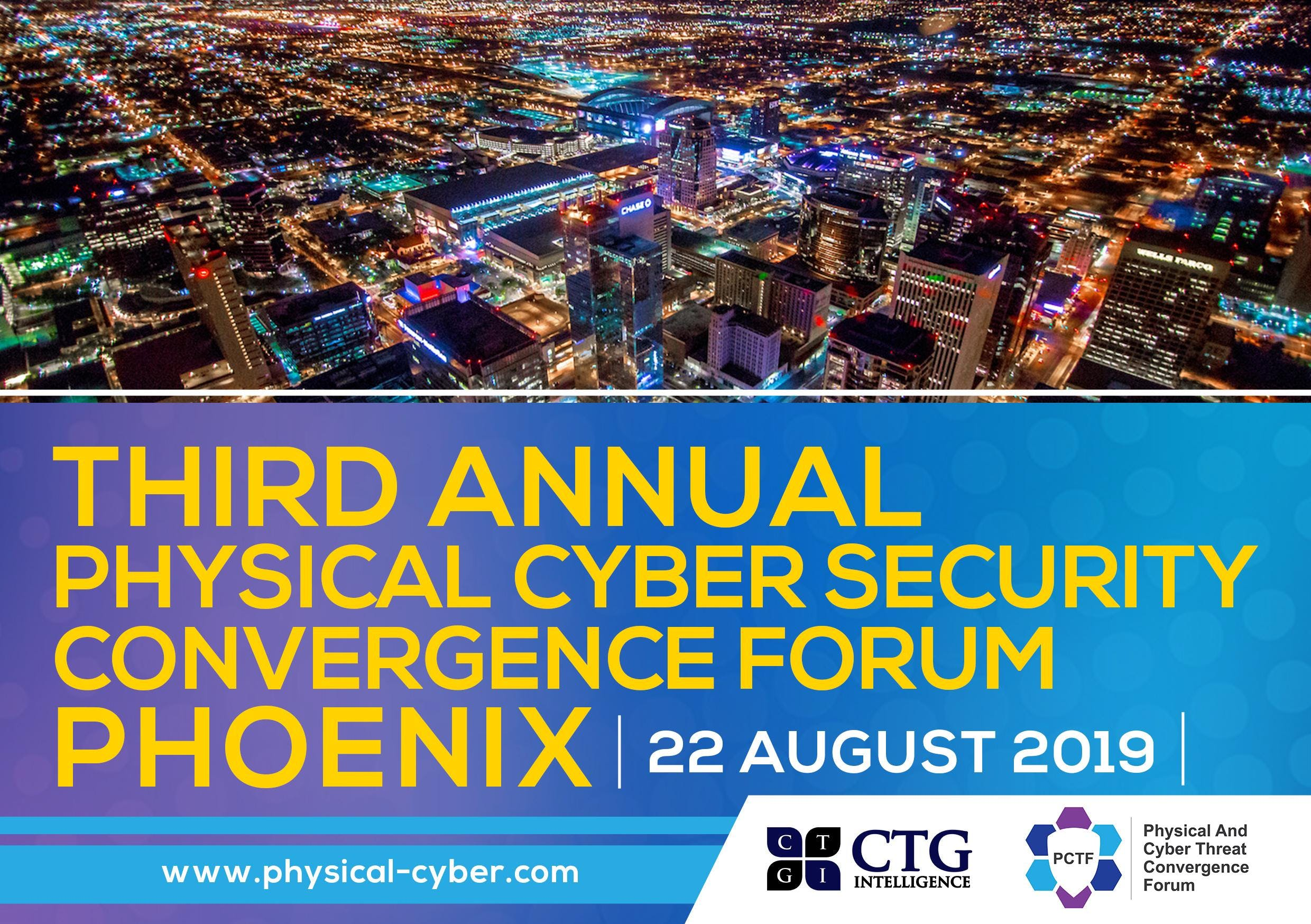Third Annual Physical Cyber Security Forum Phoenix