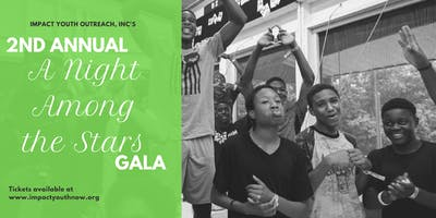A Night Among the Stars Gala benefiting Impact Youth Outreach, Inc.