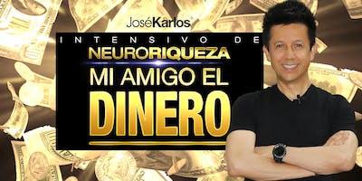 """Intensivo de """"NeuroRiqueza"""": Mi Amigo El Dinero - 23 de Febrero"""