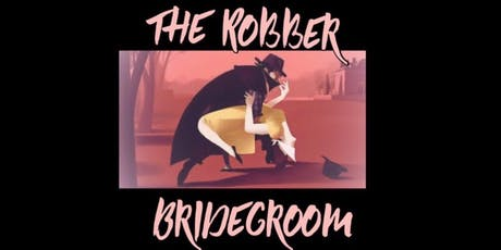 The Robber Bridegroom tickets