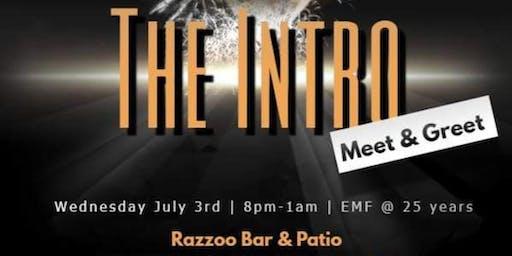 """The Intro"" Wednesday @Essence Fest"