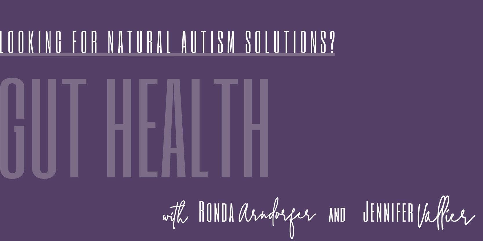 Natural Solutions for Autism Toolkit - Phoenix, Arizona