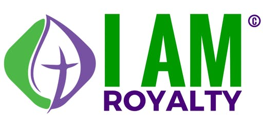I AM ROYALTY CONFERENCE 2019