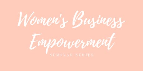 Women's Business Empowerment Seminar tickets