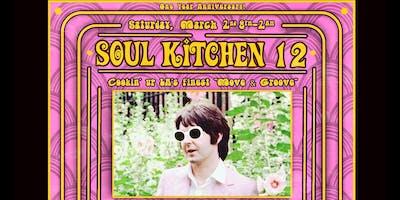Soul Kitchen 12 (1 Year Anniversary)