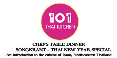 Chef's Table. An introduction to Isaan Cusine of Northeastern Thailand