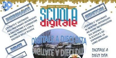 Digitale a dieci dita: dibattito e confronto sulle buone pratiche del Piano Nazionale Scuola Digitale