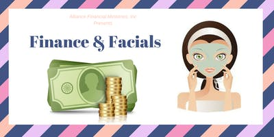 Finance & Facials