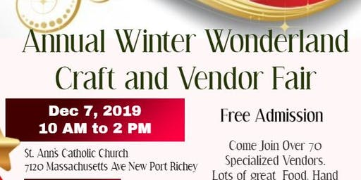 Annual Winter Wonderland Craft & Vendor Fair