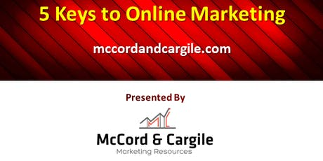 5 Keys to Online Marketing: Key #1 Building Your Content & Your Audience tickets