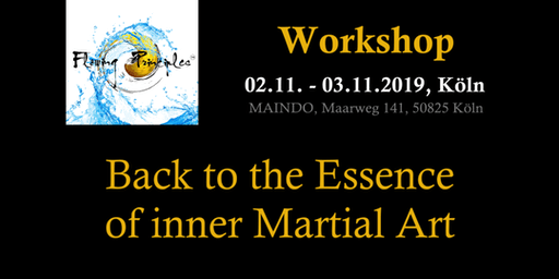 Back to the Essence of inner Martial Arts