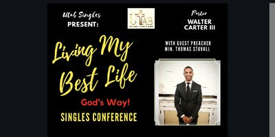 Living My Best Life Singles Conference