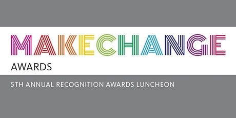 5th Annual MakeChange Awards tickets