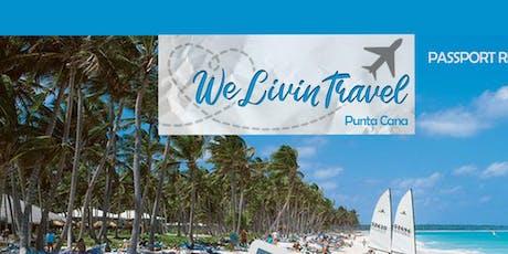 WeLivinTravel Punta Cana tickets