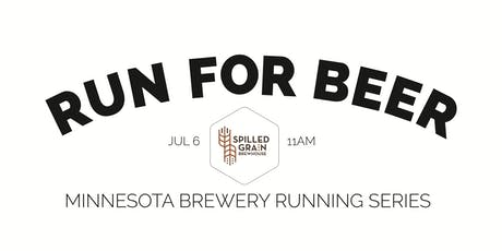 Beer Run - Spilled Grain Brewhouse - Part of the 2019 MN Brewery Running Series tickets