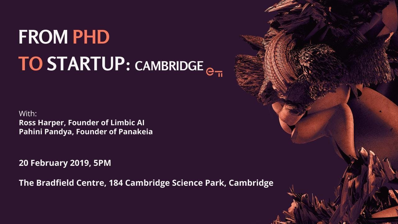 From PhD to Startup: Cambridge with Pahini Pa
