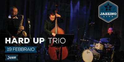 Hard up Trio - Live at Jazzino