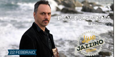 Davide Sanna & Friends - Live at Jazzino