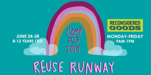 Reuse Runway | Summer Camp