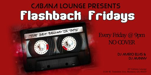 Flashback Fridays at Cabana Lounge