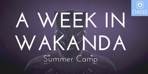A Week In Wakanda (grades 2-5)