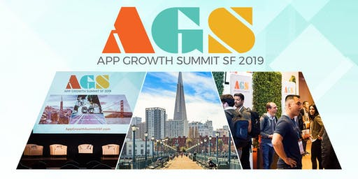 App Growth Summit SF 2019