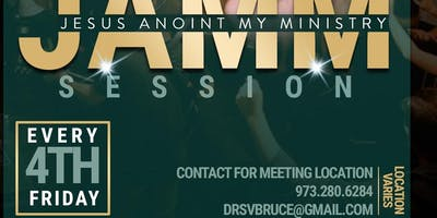 February J.A.M.M. Session - Jesus Anoint My Ministry!