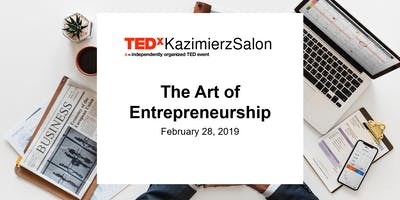 TEDxKazimierzSalon - The Art of Entrepreneurship