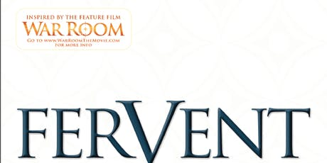 """""""Fervent: A Woman's Battle Plan for Serious, Specific, and Strategic Prayer"""" tickets"""