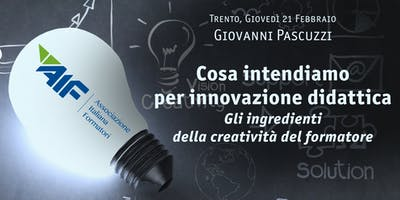 Cosa intendiamo per innovazione didattica