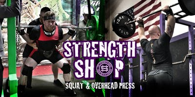 Strength Shop: Squat and Overhead Press