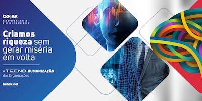 Introdução à Tecno-Humanização das Organizaç