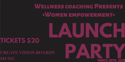 Wellness Coaching Intimate Launch Party