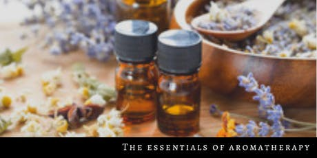 The Essentials of Aromatherapy Accredited 2 day training tickets