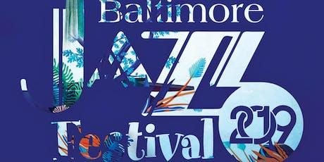 2019 BALTIMORE JAZZ FESTIVAL tickets