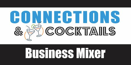 Connections & Cocktails Business Mixer July tickets