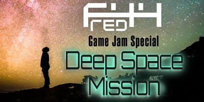 F44 Red Game Jam Special: Deep Space Mission