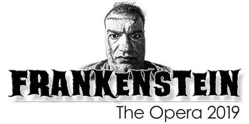 """FRANKENSTEIN"" the Opera, by Andrew Ager"