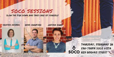 SOCO Sessions: Slow the F*%K Down and Take Care of Yourself