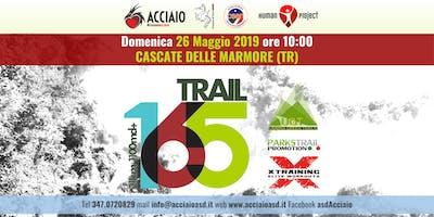 6° TRAIL 165 - CASCATA DELLE MARMORE