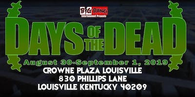 Days Of The Dead - Louisville