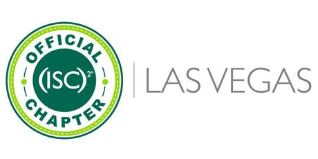 (ISC)2 Las Vegas Chapter Meeting Winter 2019 tickets