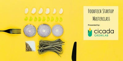 FoodTech startup masterclass