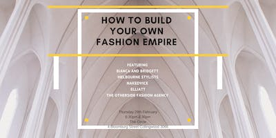 How to Build Your Own Fashion Empire