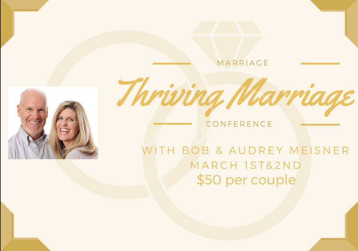 Thriving Marriage with Bob & Audrey Meisner