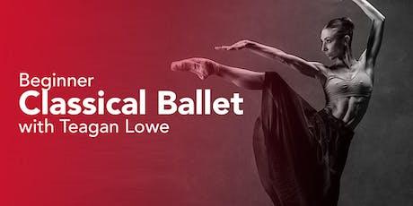 Beginner Ballet with Teagan Lowe tickets